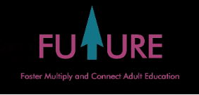 FUTURE – Foster, mUltiply and connecT adUlt Education